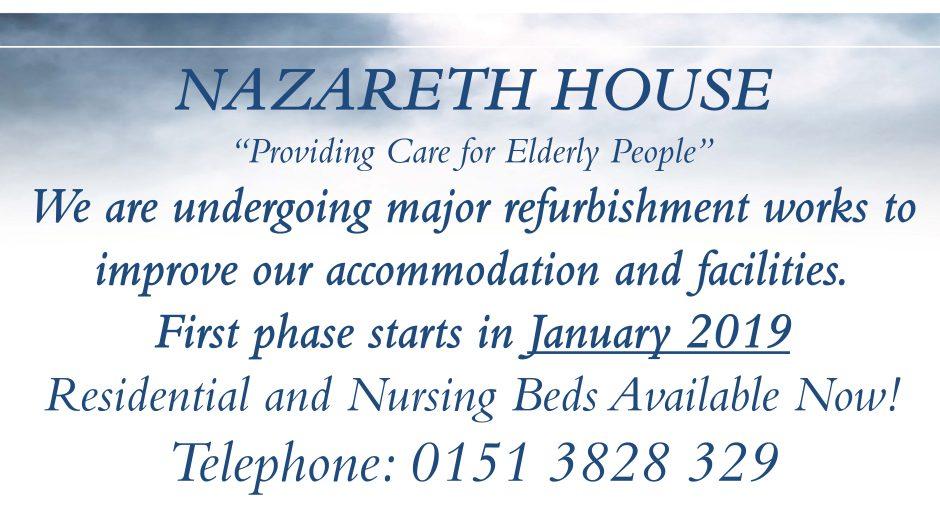 Nazareth House Birkenhead is undergoing major refurbishment works